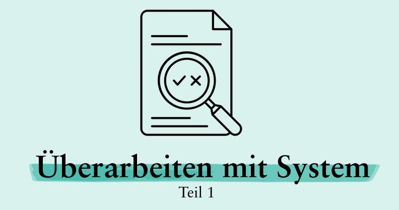 Texte überarbeiten mit System